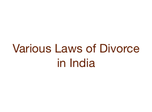 Various Divorce Laws in India | Consult Expert Divorce Lawyer in Delhi